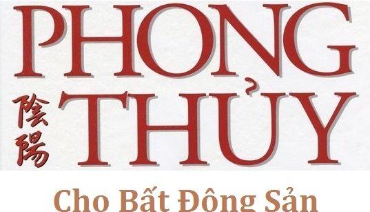 Tầm quan trọng của Phong thủy sở hữu bất động sản
